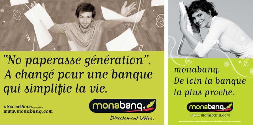 Publicités Monabanq - Directement vôtre et De loin la banque la plus proche