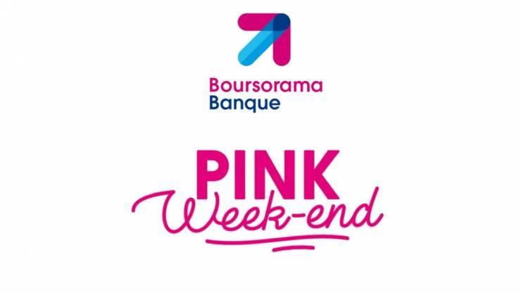 Pink week-end Boursorama